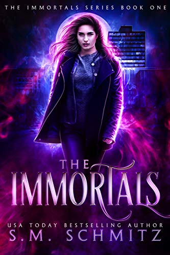 The Immortals by S.M. Schmitz