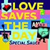 Love Saves the Day [Import]