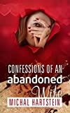 Free eBook - Confessions of an Abandoned Wife