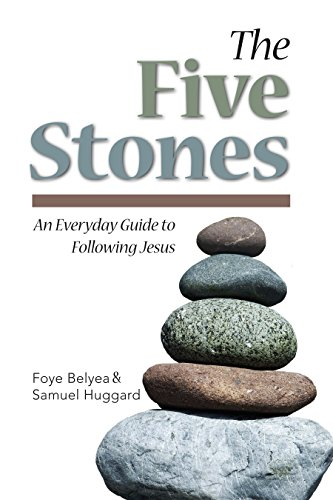 The Five Stones: An Everyday Guide to Following Jesus