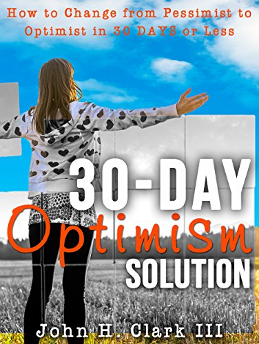 Free eBook - The 30 Day Optimism Solution