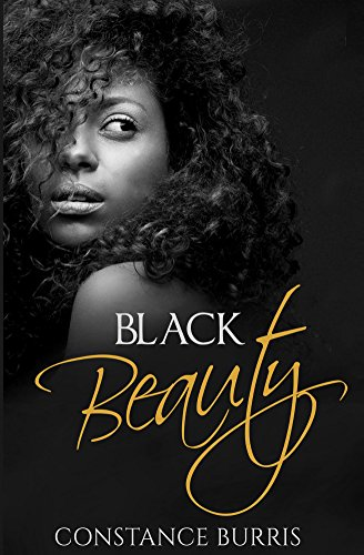 Black Beauty by Constance Burris