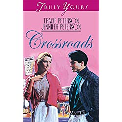 Crossroads (Truly Yours Digital Editions Book 245)