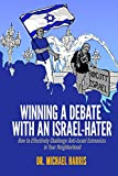 Winning A Debate With An Israel-Hater