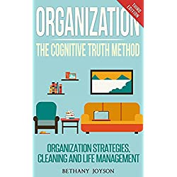 Organization: Reclaim Your Home And Life In 7 days