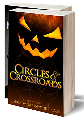 Circles & Crossroads by Laura VanArendonk Baugh