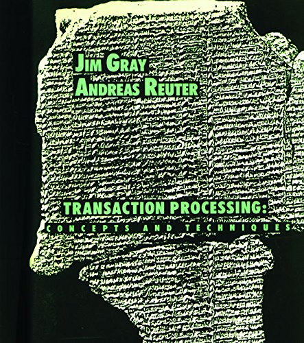 684. Transaction Processing: Concepts and Techniques (The Morgan Kaufmann Series in Data Management Systems)