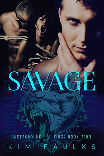 Savage by Kim Faulks