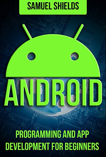 PDF Android Programming App Development For Beginners Android Rails Ruby Programming App Development Android App Development