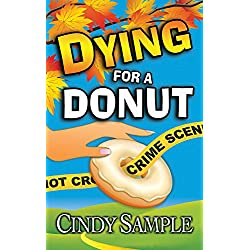 Dying for a Donut (Laurel McKay Mysteries Book 5)