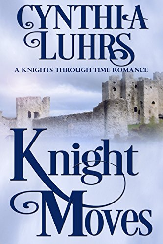 Knight Moves by Cynthia Luhrs
