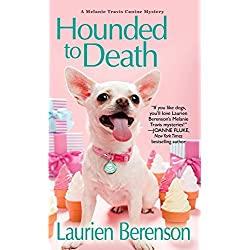 Hounded To Death (A Melanie Travis Mystery Book 14)