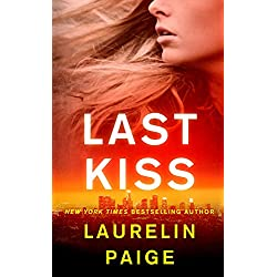 Last Kiss: A Novel (A First and Last Novel Book 2)