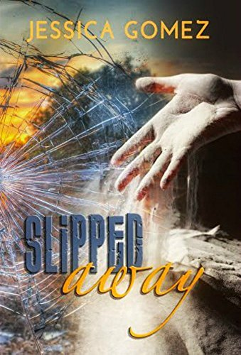 Slipped Away