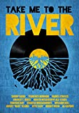 Take Me to the River (2015) (Movie)
