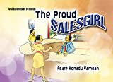 The Proud Sales Girl