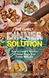 Free eBook - The Family Dinner Solution