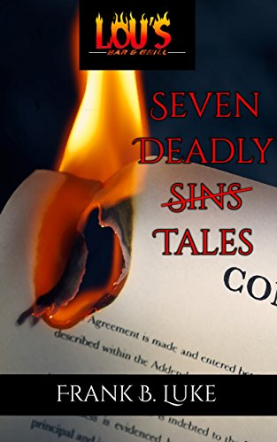 Seven Deadly Tales by Frank B Luke