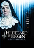 Hildegard of Bingen and the Living Light