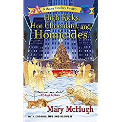 High Kicks, Hot Chocolate, and Homicides (A Happy Hoofers Mystery)