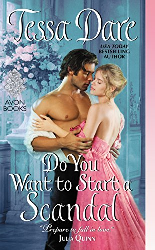 Do You Want To Start A Scandal By Tessa Dare