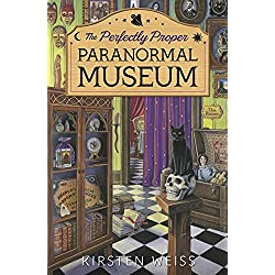 The Perfectly Proper Paranormal Museum (A Perfectly Proper Paranormal Museum Mystery)