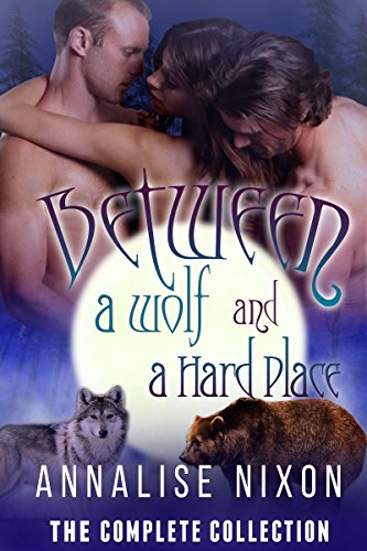 Between a Wolf and a Hard Place by A.C. Nixon