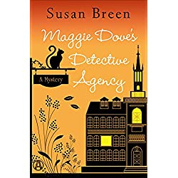 Maggie Dove's Detective Agency: A Mystery (Maggie Dove Series Book 2)