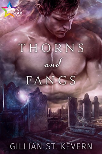Thorns and Fangs by Gillian St. Kevern