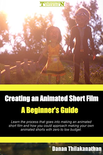 PDF Creating an Animated Short Film A Beginner s Guide Learn the process that goes into making an animated short film and how you could approach making your own animated shorts with zero to low budget
