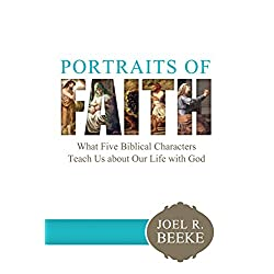 Portraits of Faith: What Five Biblical Characters Teach Us About Our Life with God