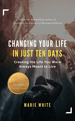 Free eBook - Changing Your Life in Just 10 Days