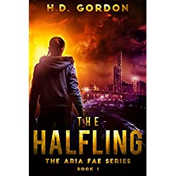 The Halfling: a superhero urban fantasy (The Aria Fae Series Book 1)
