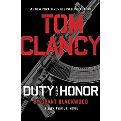 Tom Clancy Duty and Honor (A Jack Ryan Jr. Novel Book 2)
