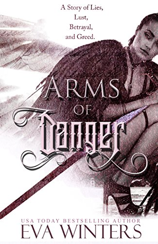 Arms of Danger by Kaiden Klein