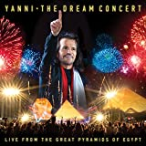 The Dream Concert - Live from the Great Pyramids of Egypt