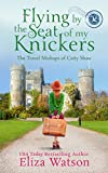 Free eBook - Flying by the Seat of My Knickers