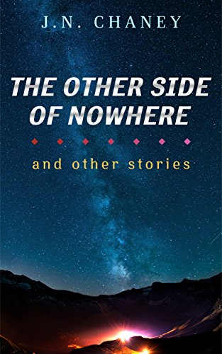 The Other Side of Nowhere by JN Chaney