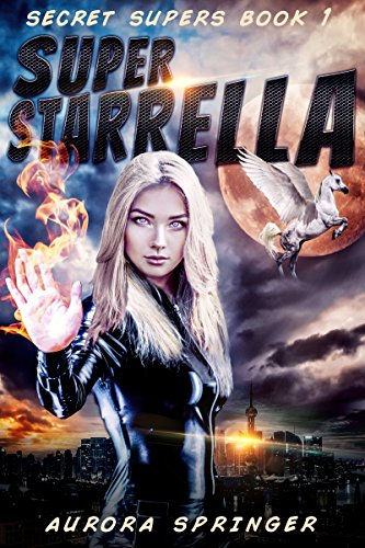 Super Starrella by Aurora Springer
