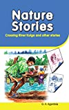 Nature Stories: Crossing River Kulga and Other Stories