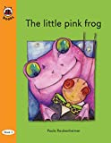 The Little Pink Frog