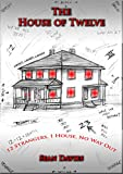 Free eBook - The House of Twelve