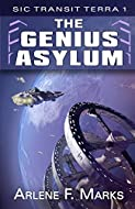 Book Cover: The Genius Asylum by Arlene F. Marks
