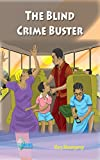 The Blind Crime Buster