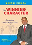 The Winning Character: Succeeding Where Others Fail