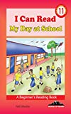 I Can Read: My Day At School