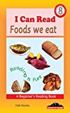 I Can Read: Foods We Eat