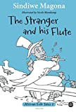 The Stranger and his Flute