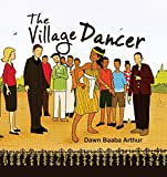 The Village Dancer