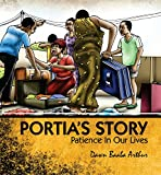 Portia's Story: Patience in Our Lives
